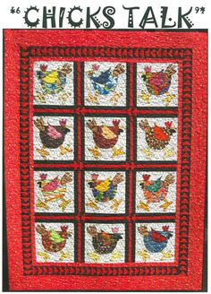 """""""Chicks Talk"""" by Betty Thomas of B & B Designs.  """"All 'Chicks Talk' and this quilt is no excepion!!! Grab your wild, bright crazy scraps, along with any chicken wire you have laying around, and make this fun filled quil that everyone will be talking about"""" says Betty.  Finished quilt measures 50"""" x 62"""""""