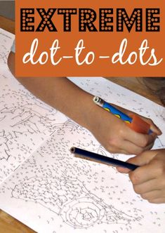 Extreme dot to dots are great for older kids who still need fine motor work. Reinforces number sense, too.