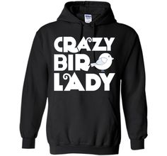 Crazy Bird Lady T-Shirt shirtFind out more at https://www.itee.shop/products/crazy-bird-lady-t-shirt-shirt-pullover-hoodie-8-oz-b01mqgfm1i #tee #tshirt #named tshirt #hobbie tshirts #Crazy Bird Lady T-Shirt shirt