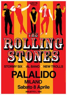 The Rolling Stones - New Trolls - Stormy Six - Al Bano - 7 April 1967 - Milan Italy Rolling Stones Concert, Rolling Stones Tour, Pop Rock, Rock N Roll, The Roling Stones, Tour Posters, Music Posters, Stone Uk, Psychedelic Music