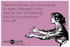 Back to School Teacher Humor from The Pensive Sloth--Don't judge me because I've been to 5 different Walmarts today.