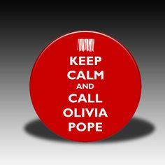 Keep Calm and Call Olivia Pope - Magnet, Mirror, Bottle Opener or Pin. $3.50, via Etsy. @Ashley Sowers @Megan Freeman @Kechi Okocha @Tolulope Falae