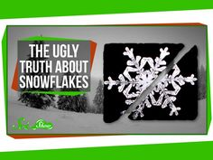 Typically, snowflakes are thought of as beautiful and symmetrical crystals, but as Hank Green explains in a recent episode ofSciShow, they are more often than not irregular frozen blobs. Since ice...