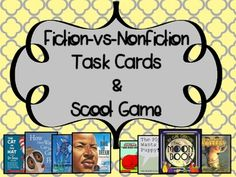Fiction-vs-Nonfiction Task Cards & Scoot Game