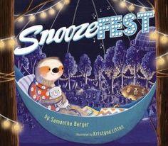 Snoozefest, a sloth bedtime story. For Ezra!
