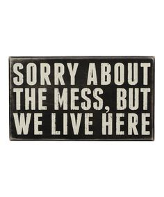 Black 'We Live Here' Box Sign | Daily deals for moms, babies and kids