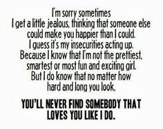 Truth. <<<Elsa, never say that! Please! You are by far the most exciting, wonderful, fantastic girl I've ever met! I will never love anyone else as much as I love you! You have made me the happiest man in the universe!!!