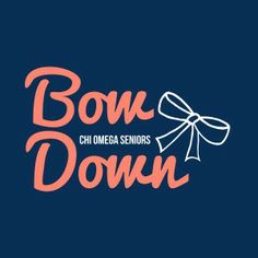 Awesome sorority senior t-shirt designs from SororityBliss.com! Bow down to the seniors of Chi Omega!