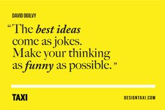 7 Top Quotes On Life, Creativity To Boost Your Day - DesignTAXI.com