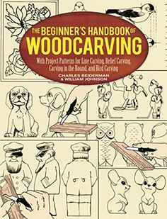 The Beginners Handbook of Woodcarving With Project Patterns for Line Carving Relief Carving Carving in the Round and Bird Carving Dover Woodworking ** Click image for more details-affiliate link. #KnivesAndTools