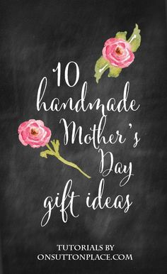 These 10 handmade Mother's Day gift ideas are perfect for such a special occasion. Projects range from simple date wall art to custom tea towels. All tutorials are easy to follow with photos that show the steps.