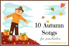 10 Autumn Songs for Preschoolers - Fun songs and chants about Fall! Free printable PDFs for each song. Preschool Music, Fall Preschool, Preschool Activities, Preschool Transitions, Fall Crafts For Preschoolers, Preschool Readiness, Alphabet Activities, Therapy Activities, Fun Songs
