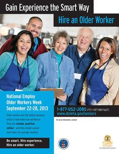 Throughout the year, we work tirelessly to serve individuals who need jobs, retraining, and new careers, including a growing number of older workers. To celebrate these valuable older workers, September 22 – 28 has been declared National Employ Older Workers Week.  The Senior Community Service Employment Program (SCSEP) is administered by Georgia Department of Human Services in Georgia. Further information provided here: http://1.usa.gov/15566nY