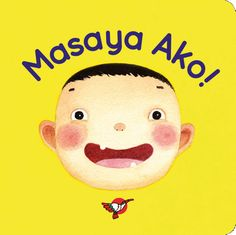 Via Adarna House Publishing Different Feelings, Funny Illustration, Tagalog, Facial Expressions, Filipino, Childrens Books, How Are You Feeling, Names, Colors