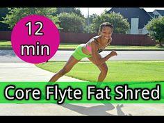 12min: Core Flyte Fat Shred Workout (Women & Men) - YouTube