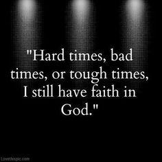 always have faith in God!