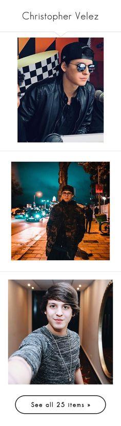 """Christopher Velez"" by karolinediaspereira ❤ Candels, Crushes, Kpop, Polyvore, Movie Posters, Fandom, Singers, Cute Boys, Girls"