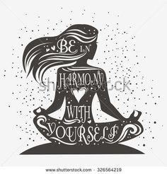 Be in harmony with yourself. Fitness typographic poster. Meditation girl/lotus pose. Motivational and inspirational illustration. Lettering. For yoga studio or fitness club.