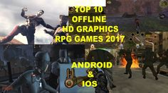 Top 10 Offline Rpg Android Ios Role Playing Games Hd Graphic