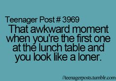 This happens alot so I just casually walk over to someones table and tell them I don't want to look like a loner :)