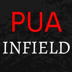 PUA Infield We bring you the best infield footage from around the web. We post 100% infield footage of street pick-ups, instant dates, kiss closes and pulls