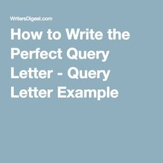 How do you write a letter of query for Grad school?