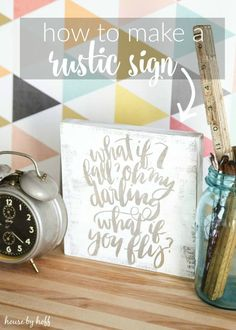 How to Make a Rustic Sign - House by Hoff