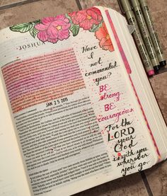 """Bible art journaling - Linda Neal - """"Have I not commanded you? Be strong and courageous. Do not be frightened, and do not be dismayed, for the Lord your God is with you wherever you go."""" (Joshua 1:9) Prismacolor pencils, micron pens, and stamps. #illustratedfaith"""