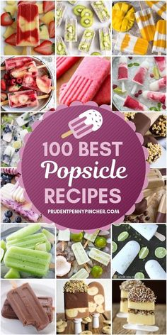 100 Best Popsicle Recipes #summer #summervibes #popsicles #desserts #healthyeating #healthyrecipes #snacks #healthysnacks