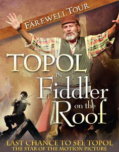 Fiddler on the Roof - so excited that we got to see Topal as Tevya (08/06/2009)