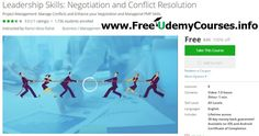 [#Udemy 100% Off] #Leadership #Skills: Negotiation and Conflict Resolution   About This Course  Published 8/2015English  Course Description  More than 900 Students/Professionals registered in this course  Conflict is available everywhere. The best leaders have a well-developed capability for dealing with conflicts.  Several reasons arise from a conflict either due from complex projects different stakeholders interests team members with different background/experience/nationality and even…