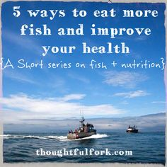 5 ways to eat more fish and improve your health. Salmon Nutrition, 5 Ways, Improve Yourself, Boat, Fish, Health, Dinghy, Health Care, Boats