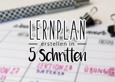 Lernplan erstellen in 5 Schritten | Besser Lernen ohne Prokrastination und Zeitdruck. www.dearlife.de