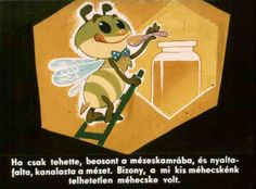 A telhetetlen méhecske