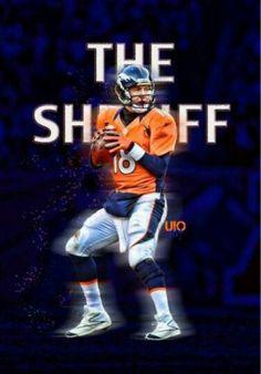The Sheriff, Peyton Manning! Denver Broncos Football, Go Broncos, Broncos Fans, Best Football Team, Broncos Cheerleaders, Football Baby, Football Memes, Pittsburgh Steelers, Dallas Cowboys