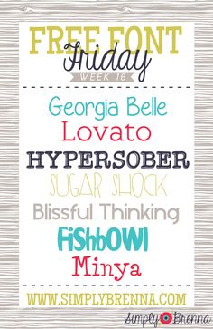 Free Font Friday - Week 16 from Simply Brenna  ~~ {7 free fonts w/ easy download links}