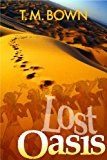 Free Kindle Book -   Lost Oasis Check more at http://www.free-kindle-books-4u.com/action-adventurefree-lost-oasis/