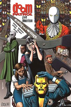 Doom patrol- Crawling from the Wreckage. Grant Morrison.