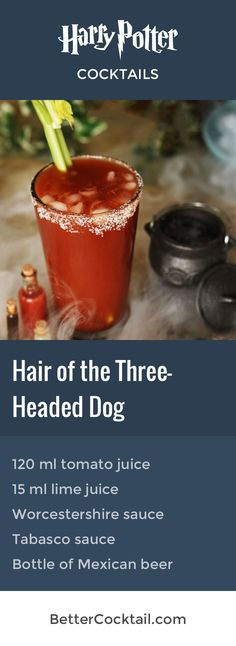 "Our themed Harry Potter cocktail ""Hair of the Three-Headed Dog"" is a Bloody Mary with a twist. A perfect drink for tequila lovers at Halloween parties!"