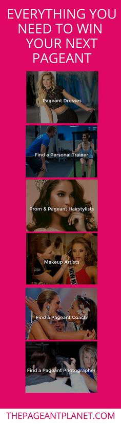 The Pageant Planet's directory has everything you need to succeed at your upcoming pageant: find a pageant system to enter, pageant coach, personal trainer, pageant photographer, makeup artist, hair stylists, pageant gowns and any other wardrobe needed from a retailer near you. Plus, browse the thousands of free pageant articles filled with free tips, tricks and what you need to know to help you learn how to win the crown.