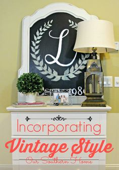 Selecting Vintage Styled Furniture - Our Southern Home
