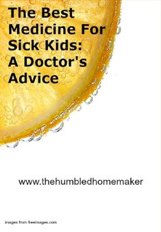 I have found out the best medicine for sick kids. It help a sick one get better, faster. With it, their immune system boosts naturally and best of all, no meds needed. Healthy Foods To Eat, Healthy Kids, How To Stay Healthy, Healthy Living, Healthy Munchies, Healthy Dinners, Alternative Health, Alternative Medicine, Health And Wellness