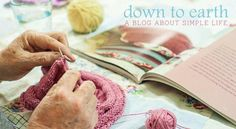 Down to Earth - a great simple living blog