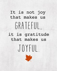 "I love this powerful reminder that ""The root of joy is gratefulness."" … ""Everyone's situation is different, and the details of each life are unique. Nevertheless,… There is one thing we can do to make life sweeter, more joyful, even glorious… We can be grateful!"" From Dieter F. Uchtdorf's http://pinterest.com/pin/24066179228856353 inspiring http://facebook.com/223271487682878 message http://lds.org/general-conference/2014/04/grateful-in-any-circumstances"
