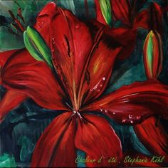 Chaleur d`été  Red lily with waterdrops   painted in Impressionist style   Acrylic on canvas   58 / 58 cm   650.- USD
