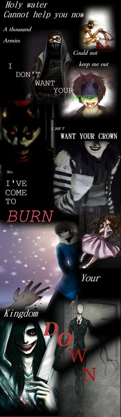 """Here's a tribute to the popular horror stories known as Creepypasta, from which there is no good ending. The song lyrics are from Florence+The Machine, """"Seven Devils"""""""