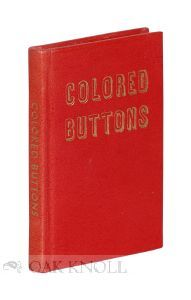 COLORED BUTTONS: A BOOK OF POETRY FOR CHILDREN. June M. F. Wildeman.