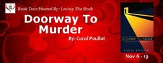 Blog Tour Stop for Doorway to Murder by Carol Pouliot with Interview and Giveaway