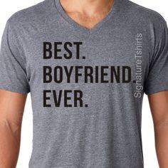 Boyfriend Shirt Boyfriend Gift Anniversary Gift Best Boyfriend Ever Tshirt Birthday T Shirt Funny Boyfriend Tee Soft Shirt Valentine's Day by signaturetshirts