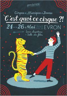 Laurent Moreau – Affiche C'est quoi ce cirque ?! (2012)